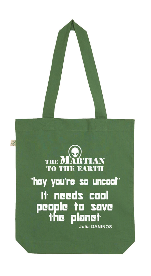 ORGANIC COTTON BAG GREEN  ENGLISH MESSAGE - THE MARTIAN  Julia DANINOS