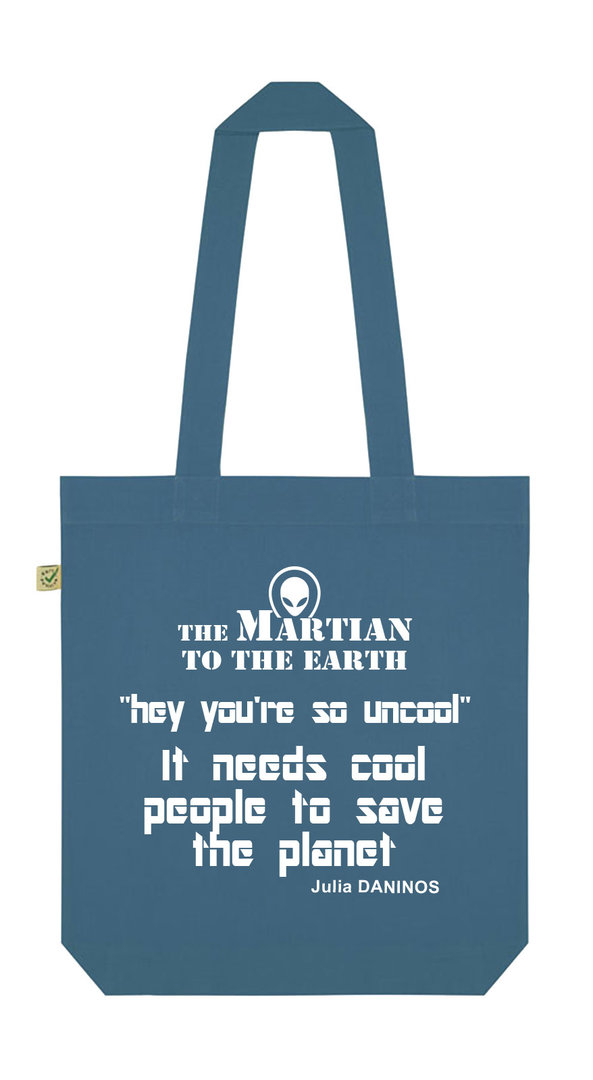 ORGANIC COTTON BAG OCEAN  ENGLISH MESSAGE - THE MARTIAN  Julia DANINOS