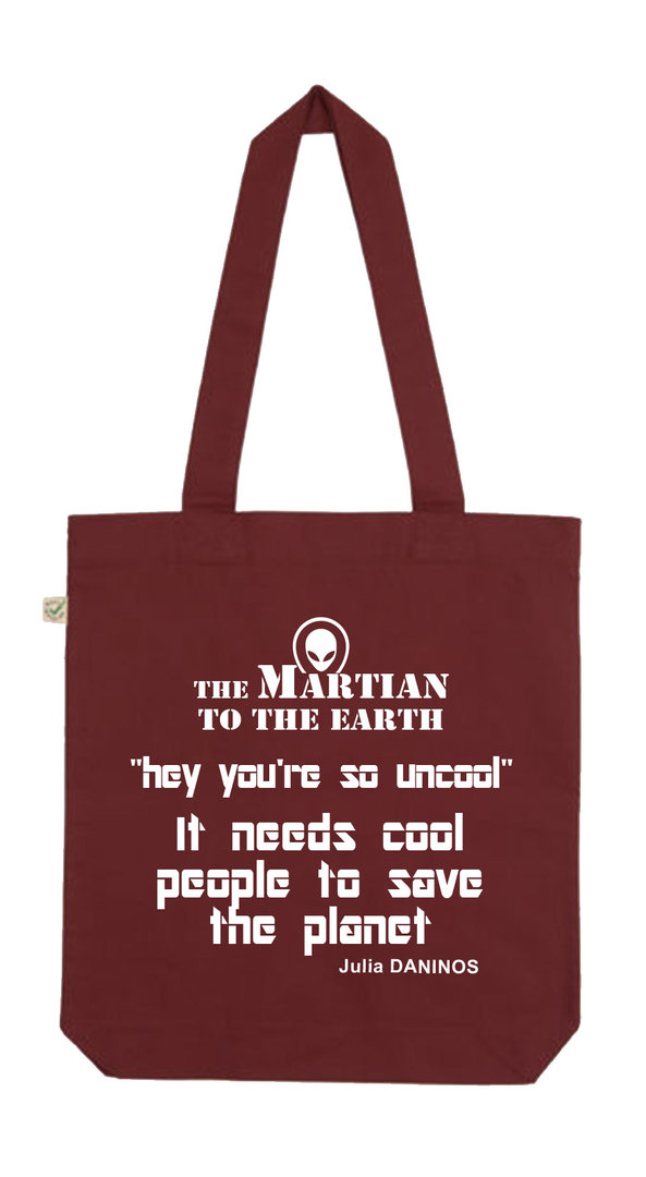 ORGANIC COTTON BAG BURGUNDY ENGLISH MESSAGE - THE MARTIAN  Julia DANINOS