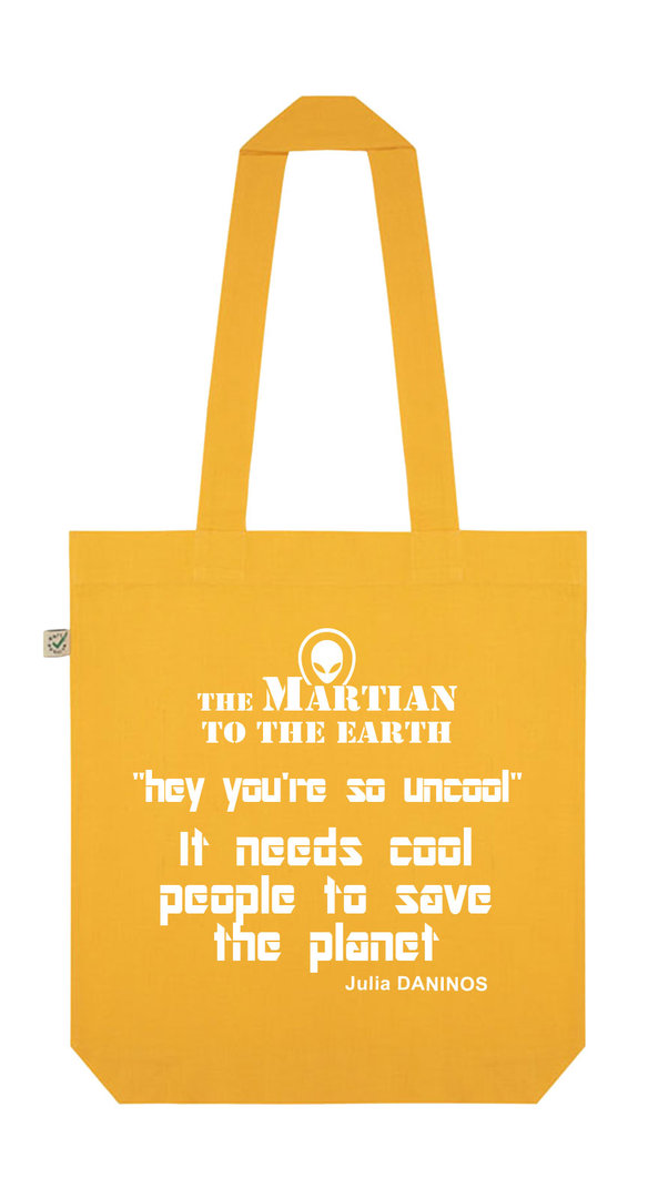 ORGANIC COTTON BAG GOLD ENGLISH MESSAGE - THE MARTIAN  Julia DANINOS